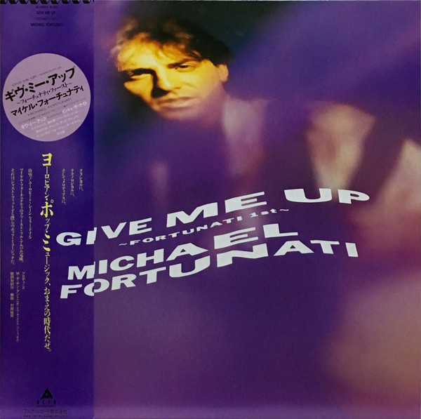 Michael Fortunati ‎– Give Me Up