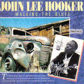 John Lee Hooker ‎– Walking The Blues