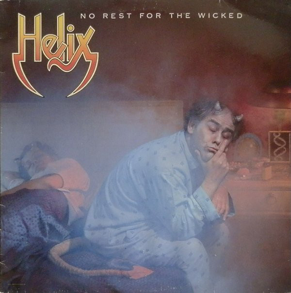 Helix (3) ‎– No Rest For The Wicked