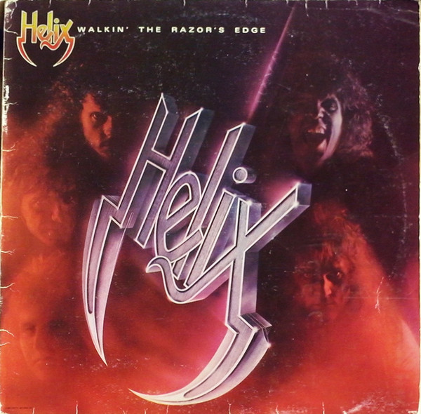 Helix (3) ‎– Walkin' The Razor's Edge