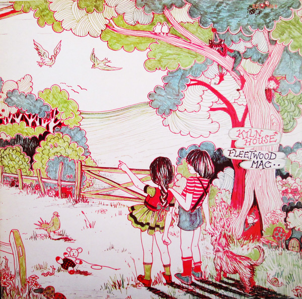 Fleetwood Mac ‎– Kiln House