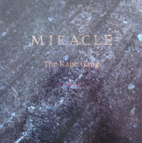 The Kane Gang ‎– Miracle