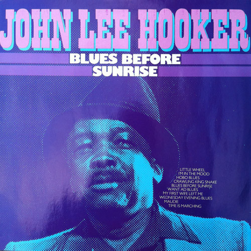 John Lee Hooker ‎– Blues Before Sunrise