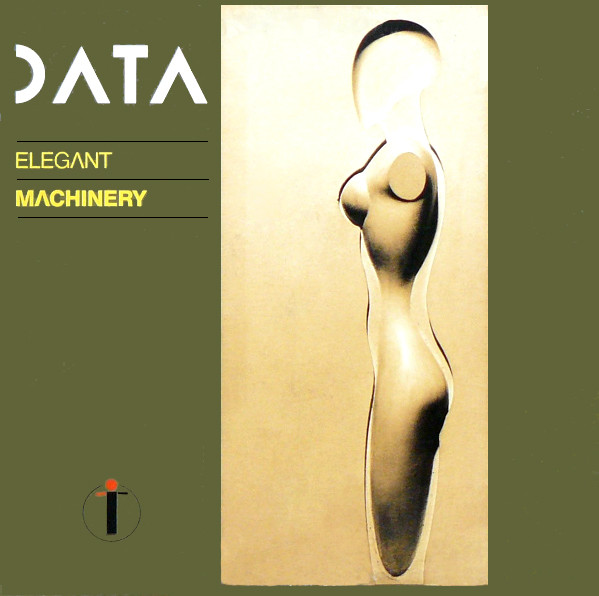 Data (2) ‎– Elegant Machinery