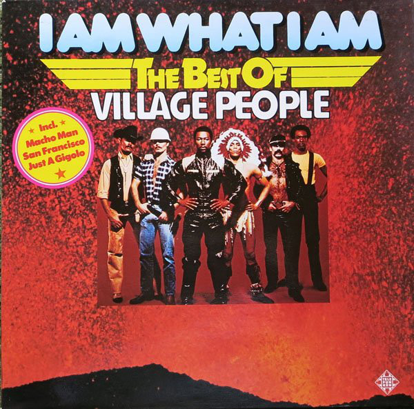 Village People ‎– I Am What I Am - The Best Of Village People