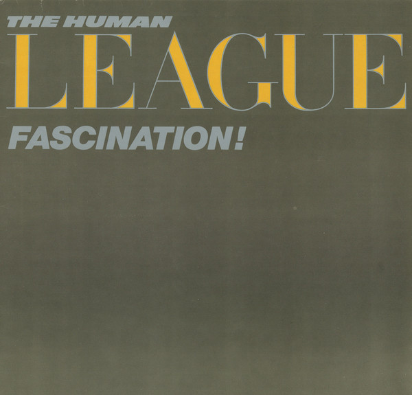 The Human League ‎– Fascination!