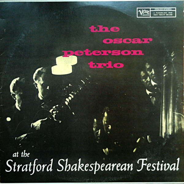 The Oscar Peterson Trio ‎– At The Stratford Shakespearean Festival