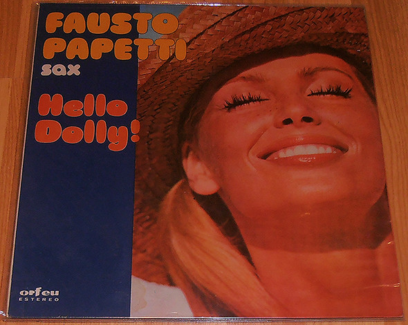 Fausto Papetti ‎– Hello Dolly!