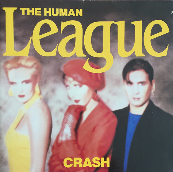 The Human League ‎– Crash