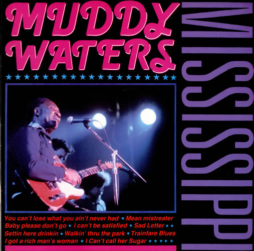 Muddy Waters ‎– Mississippi