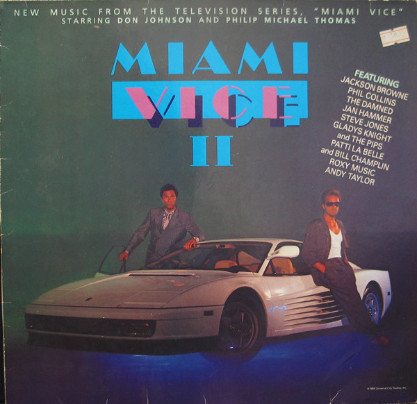 "Various ‎– Miami Vice II (New Music From The Television Series, ""Miami Vice"" Starring Don Johnson And Philip Michael Thomas)"