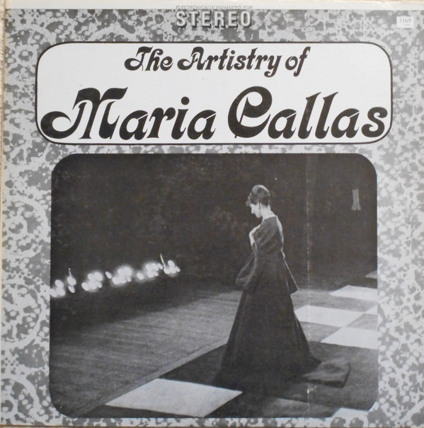 Maria Callas ‎– The Artistry Of Maria Callas