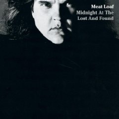 Meat Loaf ‎– Midnight At The Lost And Found