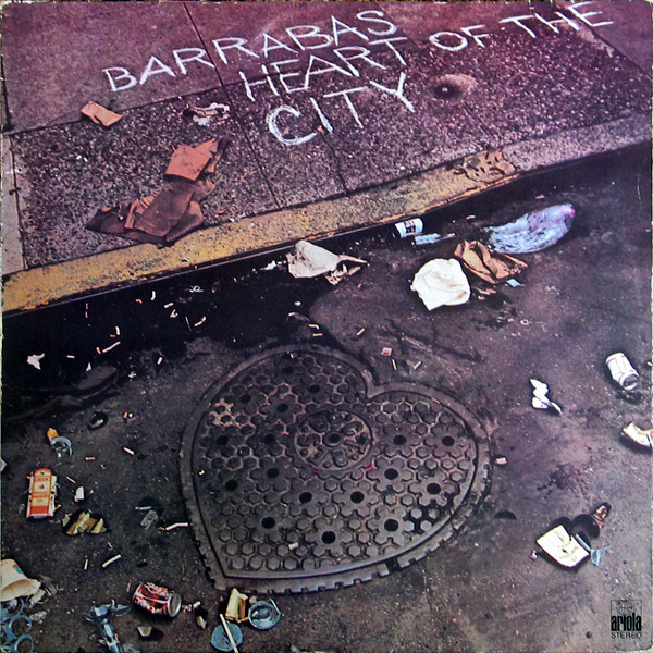 Barrabas ‎– Heart Of The City
