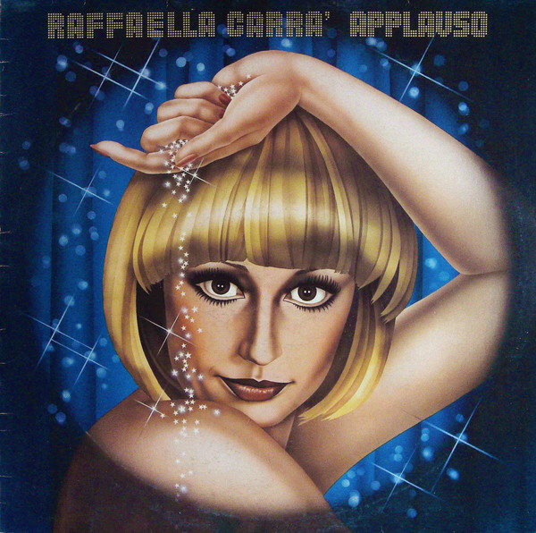 Raffaella Carra' ‎– Applauso