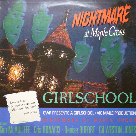 Girlschool ‎– Nightmare At Maple Cross