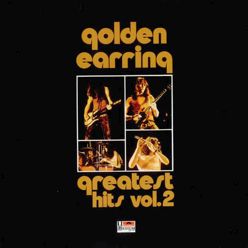 Golden Earring ‎– Greatest Hits Vol. 2