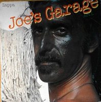 Zappa ‎– Joe's Garage Act I